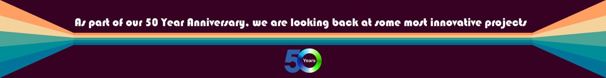 Case Study - 50 Years